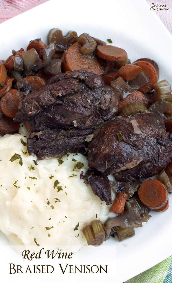 Slow cooked venison roast with red wine.