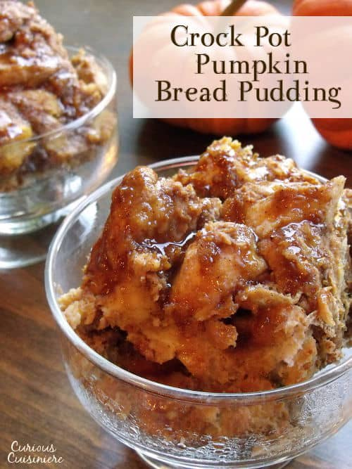 Pumpkin Bread Pudding - Crock Pot • Curious Cuisiniere