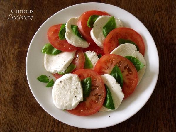 Insalata Caprese (Caprese Salad) from Curious Cuisiniere