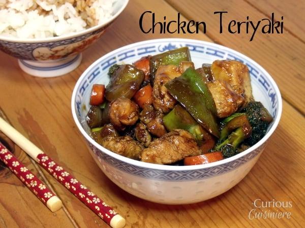Chicken Teriyaki from Curious Cuisineire