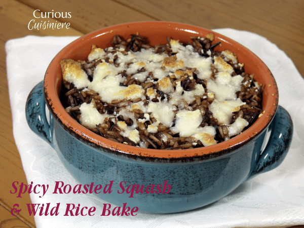 Spicy Roasted Squash and Wild Rice Bake from Curious Cuisiniere