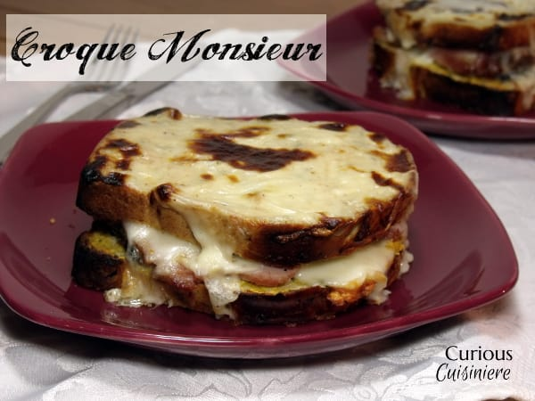 Croque Monsieur from Curious Cuisiniere
