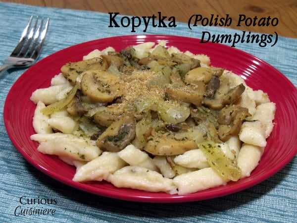 Kopytka (Polish Potato Dumplings) from Curious Cuisiniere