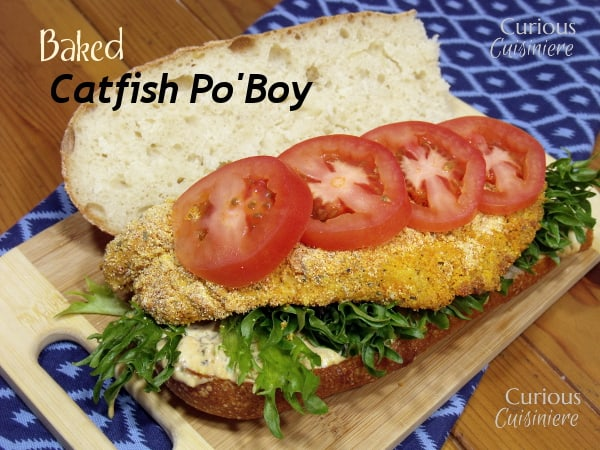 The classic New Orleans Catfish Po'Boy sandwich gets a lighter spin by baking the fish. And, a Louisiana Remoulade Sauce is sure to get this party started! | www.CuriousCuisiniere.com