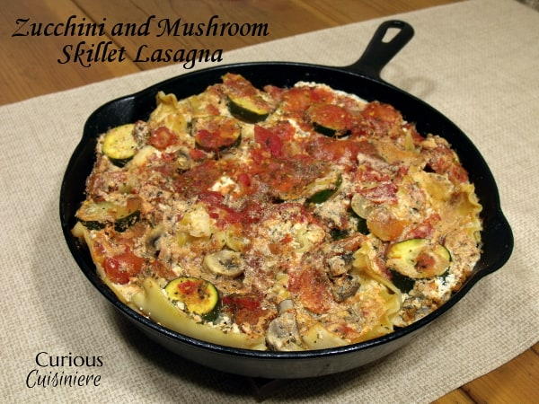 Zucchini and Mushroom Skillet Lasagna from Curious Cuisiniere