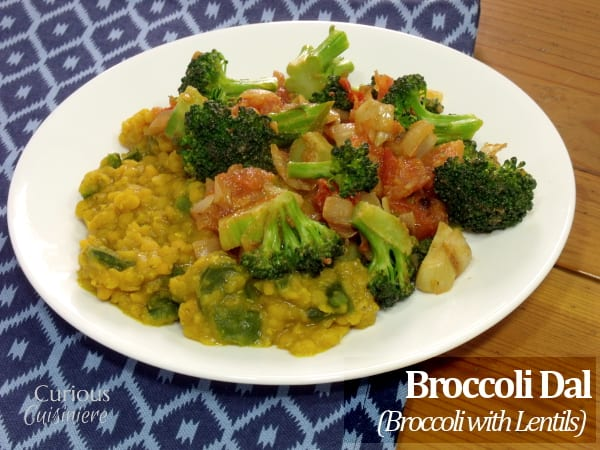 Broccoli Dal (Broccoli with Lentils) from Curious Cuisiniere