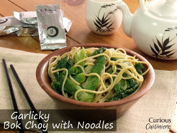 Garlic Bok Choy with Noodles from Curious Cuisiniere