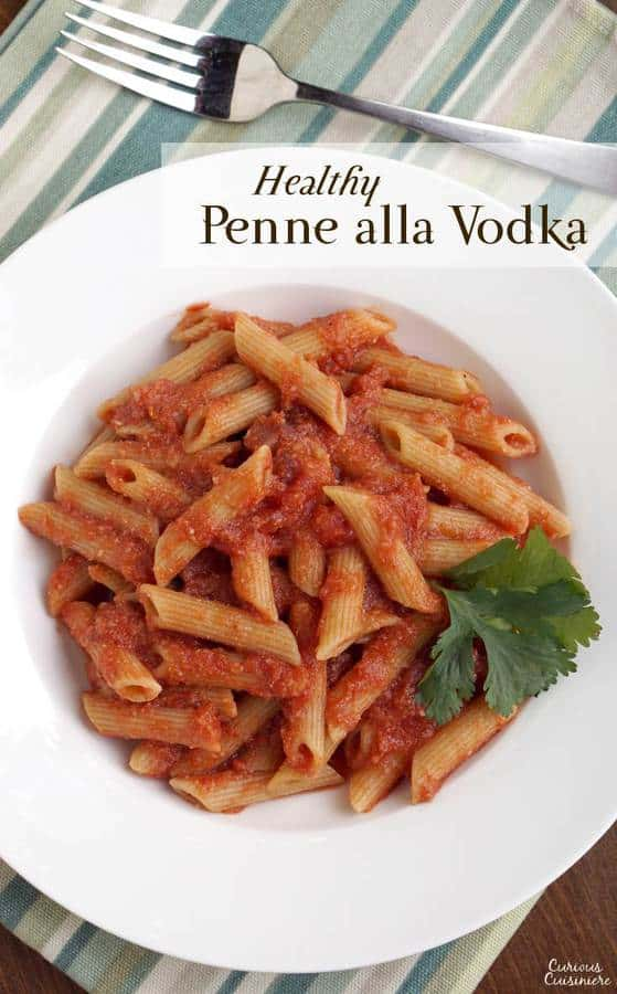 While not quite as creamy and rich as the traditional vodka sauce, this healthy Penne alla Vodka gives you the same great flavor in a dish you can feel great about! | www.CuriousCuisiniere.com
