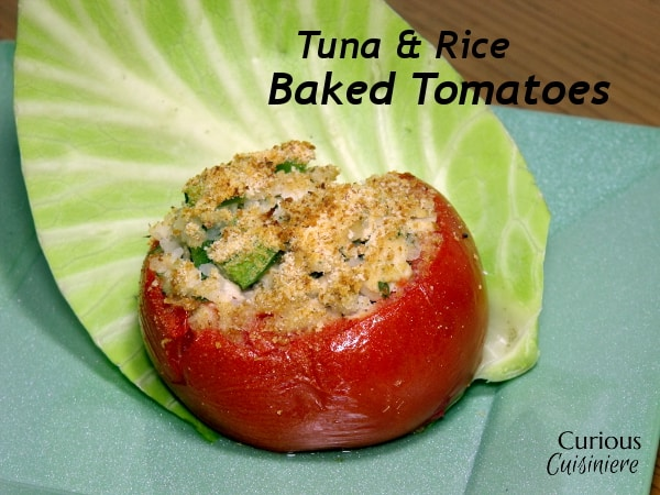 Tuna and Rice Baked Tomatoes from Curious Cuisiniere