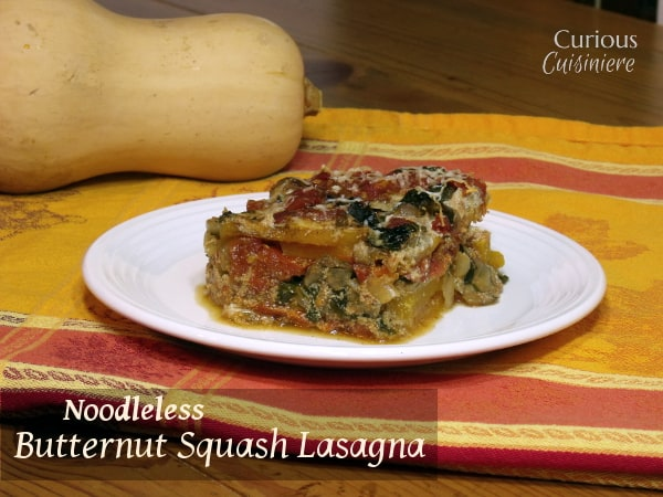 Butternut Squash Noodleless Lasagna. This tasty fall lasagna is a vegetarian lasagna that is also noodle free! | Curious Cuisiniere