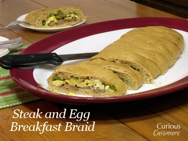 Steak and Egg Breakfast Braid  from Curious Cuisiniere #SundaySupper