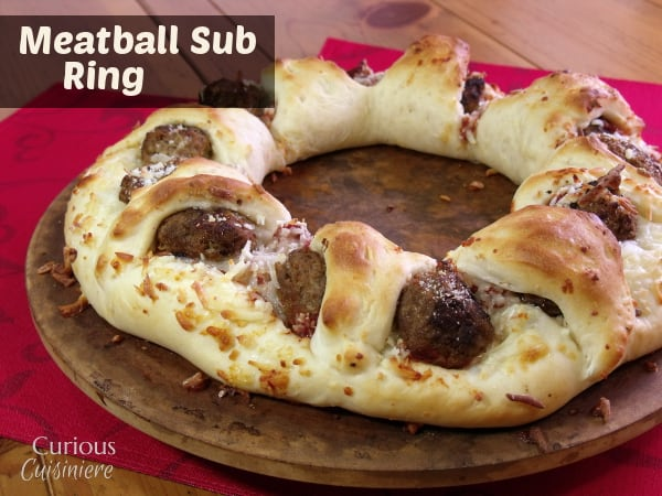 Meatball Sub Ring from Curious Cuisiniere