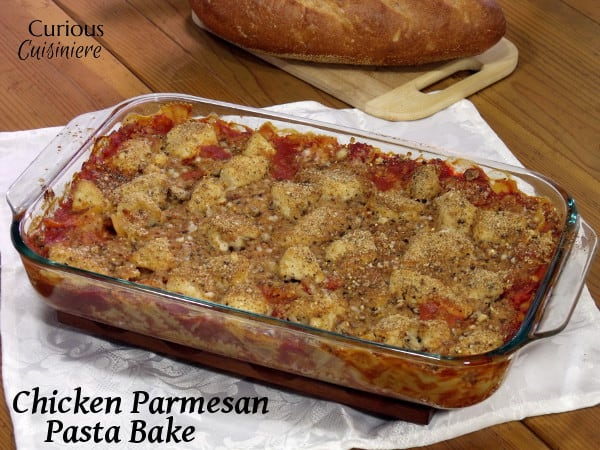 Chicken Parmesan Pasta Bake from Curious Cuisiniere