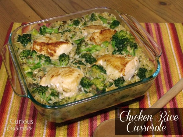 Chicken Rice Casserole from Curious Cuisiniere