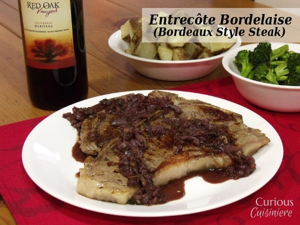 Bordeaux Style Steak from Curious Cuisiniere