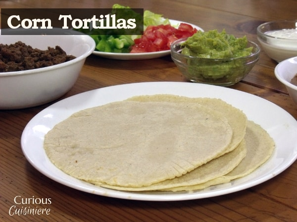 Authentic Mexican corn tortillas corn tortillas from scratch | www.CuriousCuisiniere.com