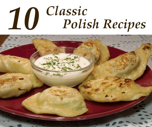 10 Classic Polish Recipes