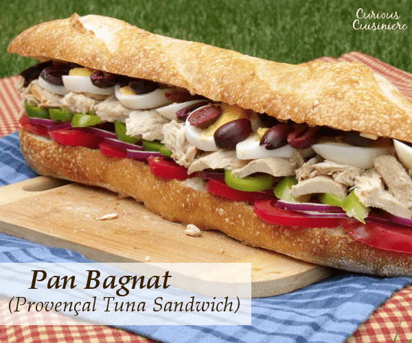 pan bagnat proven al tuna sandwich curious cuisiniere. Black Bedroom Furniture Sets. Home Design Ideas