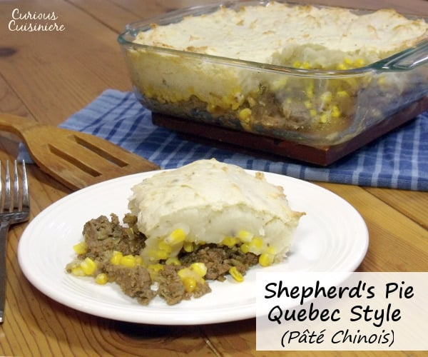 Potatoes, ground beef, and corn combine in this Canadian version of Shepherd's Pie. | www.curiouscuisiniere.com