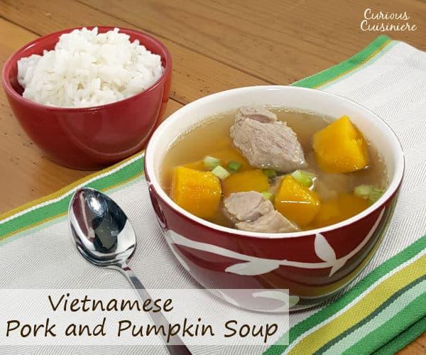 For such a simple soup, this recipe for Vietnamese Pumpkin Soup with Pork packs a whole lot of comforting fall favor. | www.curiouscuisiniere.com