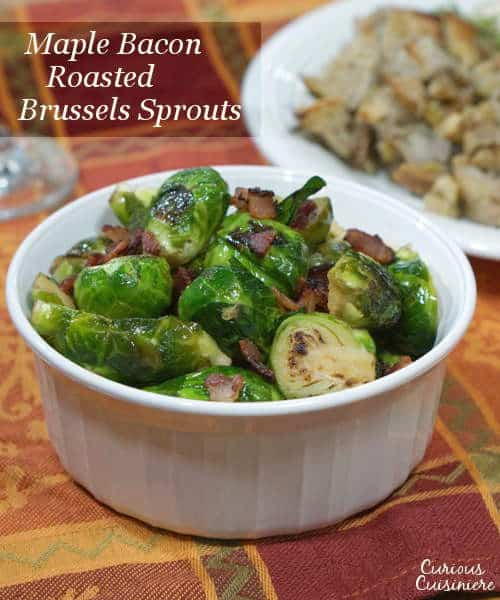 Slightly sweet, slightly salty this recipe for Maple Bacon Brussels Sprouts is sure to be a winning side dish on your holiday table or any day! | www.curiouscuisiniere.com