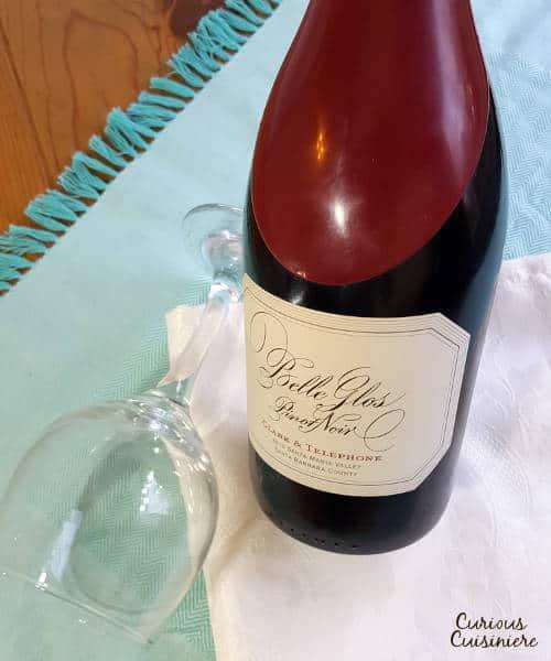 Belle Glos Pinot Noir | Curious Cuisiniere