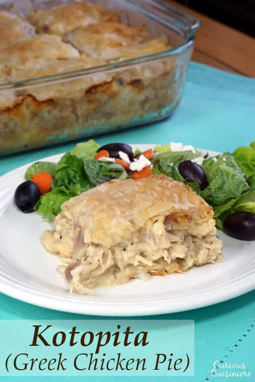 Think of Kotopita like the Greek version of a Chicken Pot Pie. With a flaky filo crust and feta cheese, this recipe is sure to be a family favorite. | www.CuriousCuisiniere.com