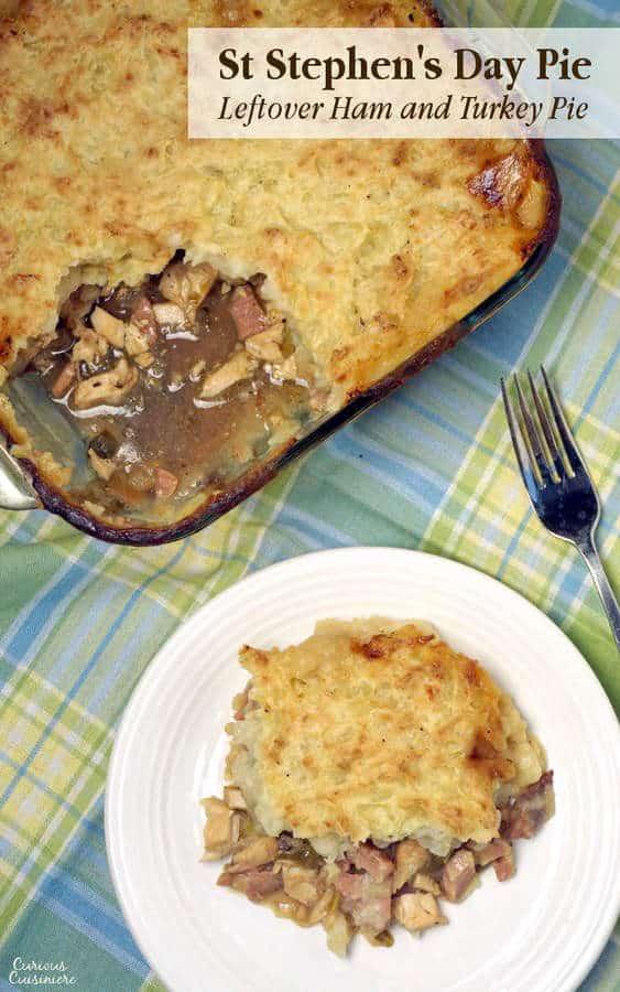 St Stephen S Day Pie Leftover Ham And Turkey Pie