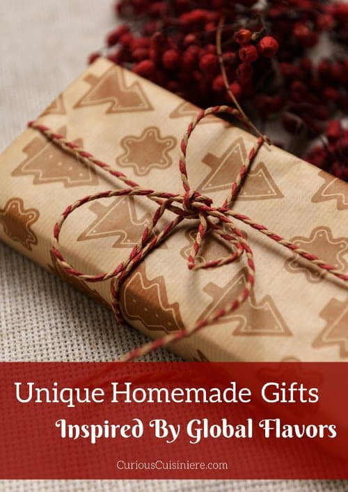 These unique homemade Christmas gifts are inspired by flavors from around the world. These gifts are the perfect last minute gift ideas as well because many of them can be made with things you already have in your kitchen! | www.CuriousCuisiniere.com
