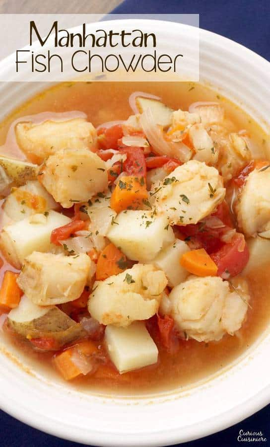 Manhattan Fish Chowder is the tomato broth-based fish stew that is New York's take on the traditional, creamy New England chowder. Where do you fall in the great chowder debate? | www.CuriousCuisiniere.com