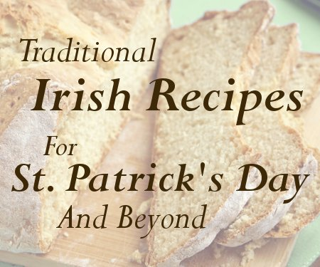 Traditional Irish Food For St. Patrick's Day