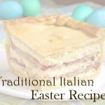 Traditional Italian Easter Recipes