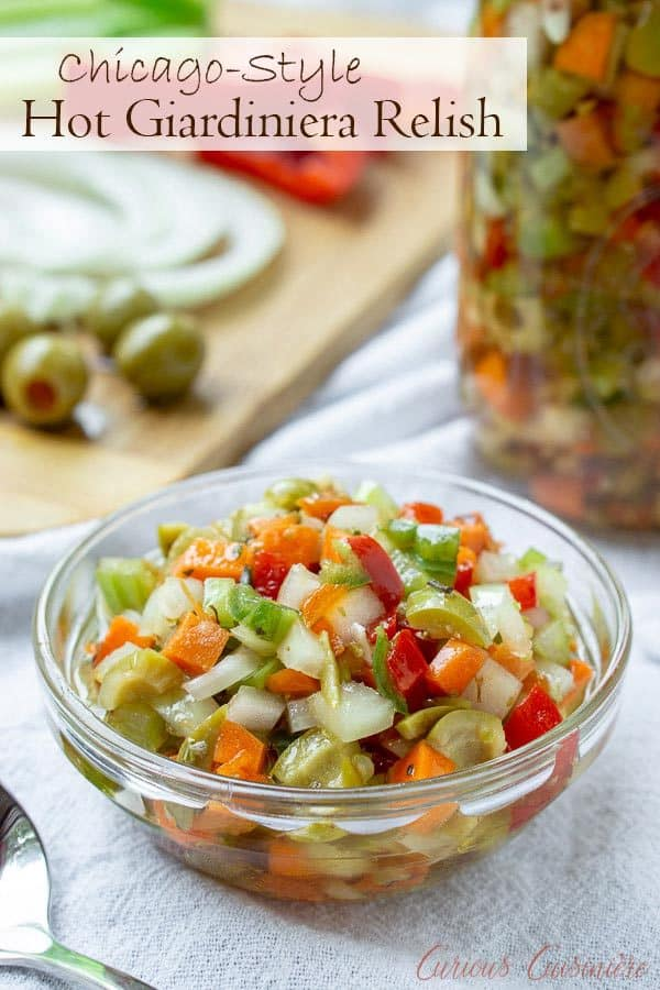 Hot Giardiniera Relish uses diced vegetables and ample hot peppers to create a tangy and spicy topping for sandwiches, hot dogs, and more. #chicagostyle #relish #spicy #topping #italianbeef   www.CuriousCuisiniere.com