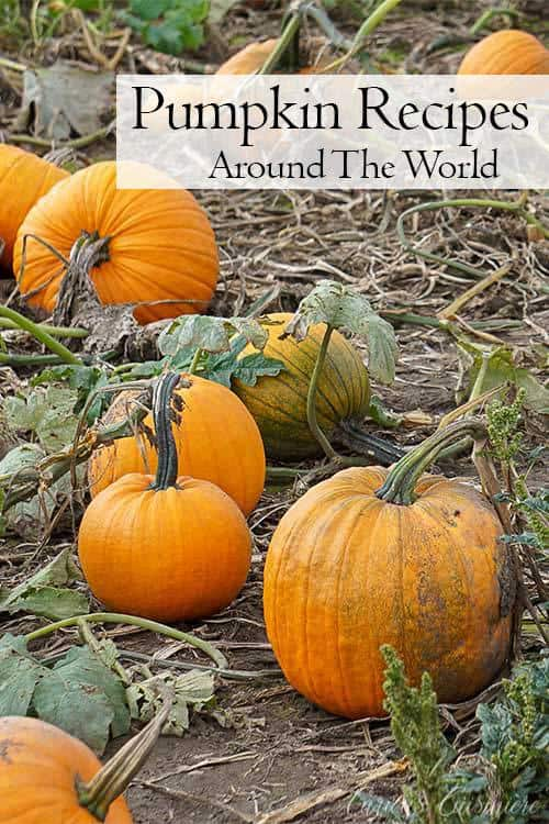If you're cooking with pumpkin this fall, be inspired and give some of these recipes for pumpkin around the world a try! | www.CuriousCuisiniere.com